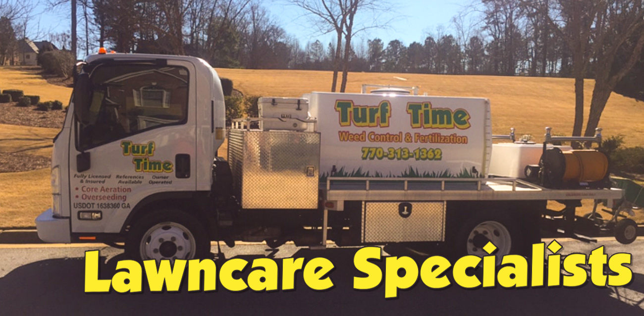 Turf Time Service Truck - Lawncare Specialists / Weed Control Loganville, GA